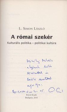L. Simon László - A római szekér (dedikált) [antikvár]