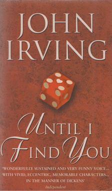 John Irving - Until I Find You [antikvár]