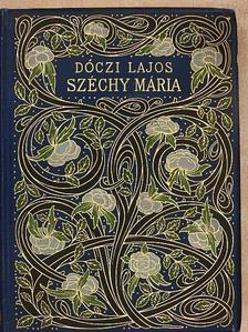 Dóczi Lajos - Széchy Mária [antikvár]