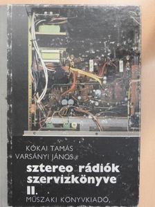 Kókai Tamás - Sztereo rádiók szervizkönyve II. [antikvár]