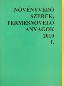 Dr. Erdős Gyula - Növényvédő szerek, termésnövelő anyagok 2010. I. [antikvár]