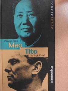 A. Sajti Enikő - Mao/Tito [antikvár]