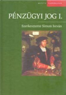 Simon István - Pénzügyi jog I.