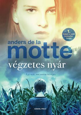 Anders de la Motte - Végzetes nyár