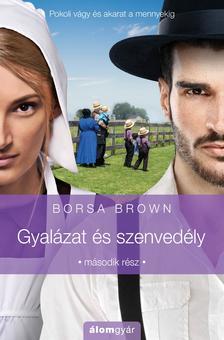Borsa Brown - Gyalázat és szenvedély  (Gyalázat sorozat 2.)