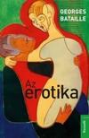Georges Bataille - Az erotika [eKönyv: epub, mobi]