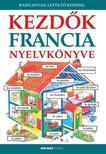 Helen Davies - Francoise Holmes - Nicole Irving - Kezdők francia nyelvkönyve - Hanganyag letöltőkóddal