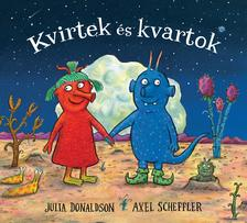Julia Donaldson - Kvirtek és Kvartok
