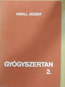 Knoll József - Gyógyszertan 2. (töredék) [antikvár]