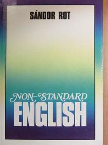 Rot Sándor - Non-standard English [antikvár]
