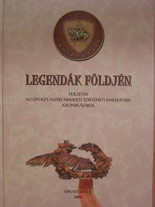 Bereczky Lóránd - Legendák földjén [antikvár]