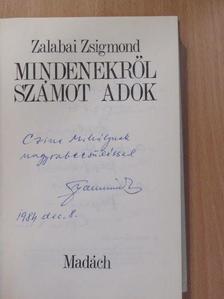 Zalabai Zsigmond - Mindenekről számot adok (dedikált példány) [antikvár]