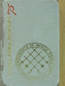 Kozák Mihály - Vívóvilágbajnokság '75 (minikönyv) [antikvár]