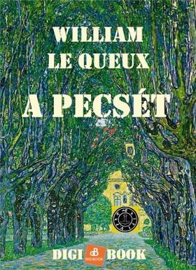 William le Queux - A pecsét [eKönyv: epub, mobi]