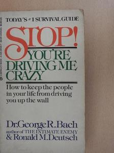 Dr. George R. Bach - Stop! [antikvár]