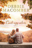 Debbie Macomber - Csak egy álom [eKönyv: epub, mobi]