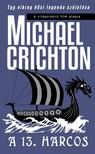 Michael Crichton - A 13. harcos [eKönyv: epub, mobi]