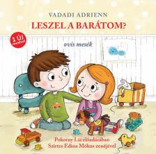Vadadi Adrienn - Leszel a barátom? - Hangoskönyv