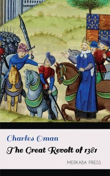 Oman Charles - The Great Revolt of 1381 [eKönyv: epub, mobi]