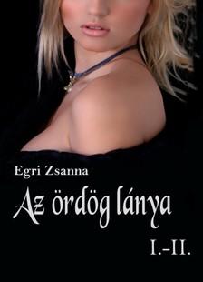 Zsanna Egri - Az ördög lánya 1-2 [eKönyv: pdf, epub, mobi]