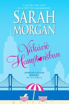 Sarah Morgan - Vakáció Hamptonsban [eKönyv: epub, mobi]