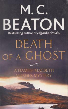M. C. Beaton - Death of a Ghost [antikvár]