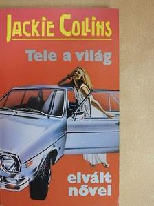 Jackie Collins - Tele a világ elvált nővel [antikvár]