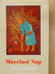 Ady Endre - Márciusi Nap 1919-1969 [antikvár]