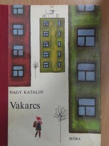 Nagy Katalin - Vakarcs [antikvár]