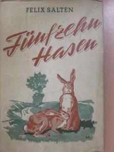 Felix Salten - Fünfzehn Hasen [antikvár]