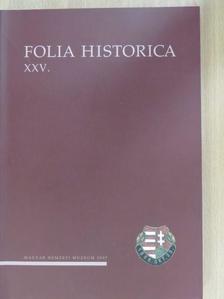 Baják László - Folia Historica XXV. [antikvár]