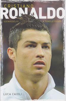 Luca Caioli - Cristiano Ronaldo [antikvár]