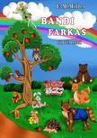 E.M.Miller - Bandi farkas történetei