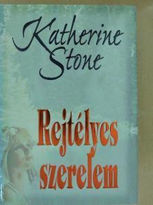 Katherine Stone - Rejtélyes szerelem [antikvár]