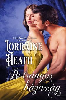 Lorraine Heath - Botrányos házasság [eKönyv: epub, mobi]