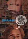 Dan Lungu - Egy komcsi nyanya vagyok! [eKönyv: epub, mobi]