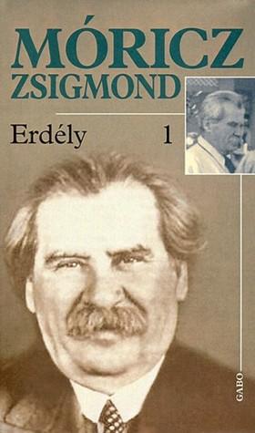 MÓRICZ ZSIGMOND - ERDÉLY I-III.
