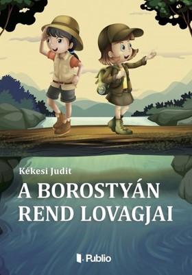 Judit  Kékesi - A Borostyán rend lovagjai