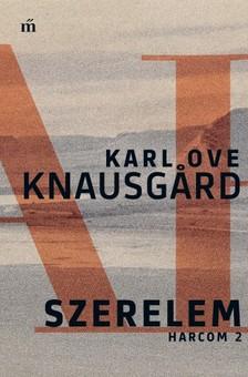 Karl Ove Knausgård - Szerelem - Harcom 2. [eKönyv: epub, mobi]
