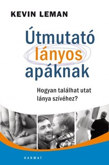 Kevin Leman - Útmutató lányos apáknak [eKönyv: epub, mobi]