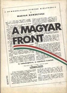 Pintér István, Sipos Attila (szerk.), Kállai Gyula - A Magyar Front [antikvár]