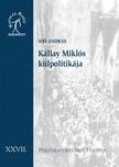 JOÓ ANDRÁS - Kállay Miklós külpolitikája. Magyarország és a háborús diplomácia, 1942-1944 [eKönyv: epub, mobi]