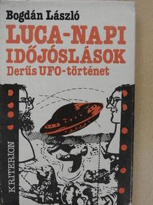 Bogdán László - Luca-napi időjóslások [antikvár]