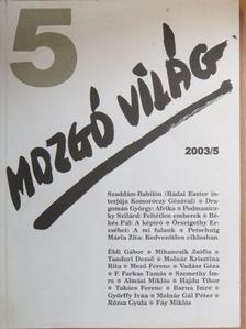 Almási Miklós - Mozgó Világ 2003. május [antikvár]
