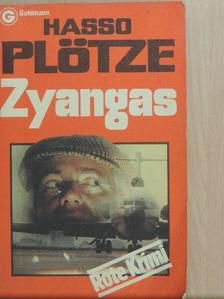 Hasso Plötze - Zyangas [antikvár]