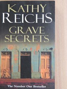 Kathy Reichs - Grave Secrets [antikvár]