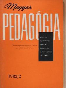 Bernáth József - Magyar Pedagógia 1982/2. [antikvár]