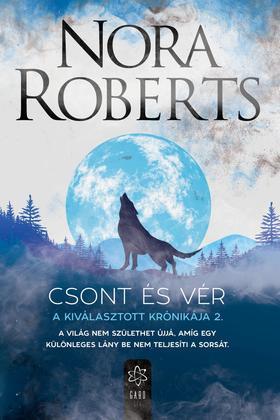 Nora Roberts - Csont és vér