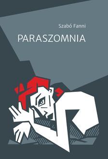 Szabó Fanni - Paraszomnia