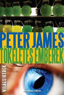 Peter James - Tökéletes emberek
